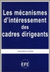 Les mécanismes d'intéressement des cadres dirigeants - Couverture - Format classique