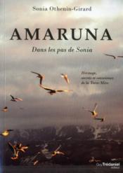 Amaruna ; héritage, secrets et conscience de la Terre-Mère - Couverture - Format classique