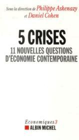 telecharger 5 crises – 11 nouvelles questions d'economie contemporaine livre PDF en ligne gratuit