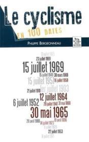 Le cyclisme en 100 dates - Couverture - Format classique