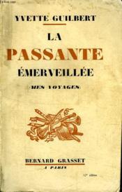 La Passante Emerveillee.Mes Voyages. - Couverture - Format classique