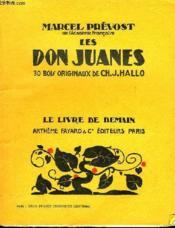 Les Don Juanes. 30 Bois Originaux De Ch.J.Hallo. Le Livre De Demain N° 92. - Couverture - Format classique