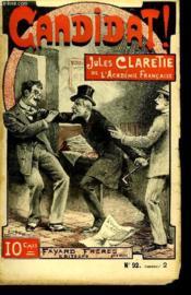1 Fascicule. Candidat. Jules Clarette De L'Academie Francaise. Oeuvres Completes D'Alphonse Daudet. N°92. - Couverture - Format classique