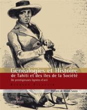 Généalogies et histoire des îles de la Société - Couverture - Format classique