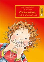 Clémentine, notre amie à tous - Couverture - Format classique