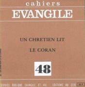 Un Chretien Lit Le Coran (J. Jomier), No 48 - Couverture - Format classique