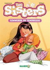 Les Sisters T.6 ; tonnerre de tendresse - Couverture - Format classique