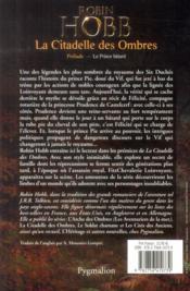 La citadelle des ombres ; prélude ; le prince bâtard - 4ème de couverture - Format classique