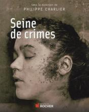 Seine de crimes - Couverture - Format classique