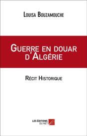 Guerre en douar d'Algérie - Couverture - Format classique
