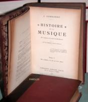 Histoire de la musique des origines à la mort de Beethoven - Histoire de la musique des origines au début du XXe siècle. - Couverture - Format classique