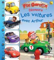 P'tit Garçon ; découvre les voitures avec Arthur - Couverture - Format classique