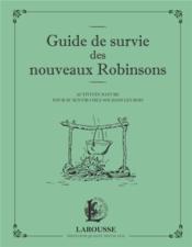 Guide de survie des nouveaux Robinsons - Couverture - Format classique