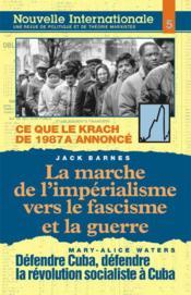 Ce que le krach de 1987 a annoncé ; la marche de l'impérialisme vers le fascisme et la guerre ; défendre Cuba, défendre la révolution socialiste à Cuba - Couverture - Format classique