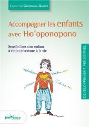 Accompagner les enfants avec ho'oponopono - Couverture - Format classique