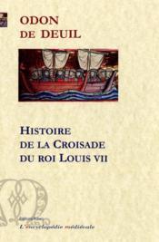 Histoire de la croisade de Louis VII - Couverture - Format classique