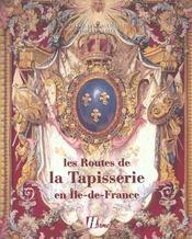 Les Routes De La Tapisserie En Ile-De-France - Intérieur - Format classique