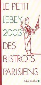 Le petit Lebey 2003 des bistrots parisiens - Intérieur - Format classique