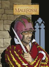 Les chemins de Malefosse ; INTEGRALE VOL.4 ; T.13 A T.16 - Couverture - Format classique