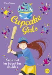 Cupcake girls T.5 ; Katie met les bouchées doubles - Couverture - Format classique