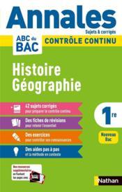 Annales ABC du bac ; sujets & corrigés ; histoire-géographie : 1re (édition 2020) - Couverture - Format classique