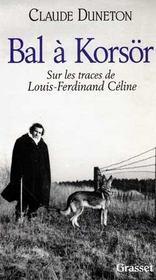 Bal à Korsör ; sur les traces de Louis-Ferdinand Céline - Intérieur - Format classique
