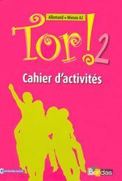 TOR ; allemand ; cahier d'activités ; 2e année (édition 2008) - Intérieur - Format classique