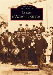 Le pays d'Azay-le-Rideau - Couverture - Format classique