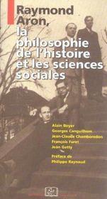 Raymond Aron, la philosophie de l'histoire et les sciences sociales - Intérieur - Format classique