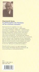 Raymond Aron, la philosophie de l'histoire et les sciences sociales - 4ème de couverture - Format classique