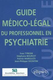 Guide Medico-Legal Du Professionnel En Psychiatrie - Intérieur - Format classique