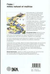 L'eau t.1 ; milieu naturel et maîtrise - 4ème de couverture - Format classique