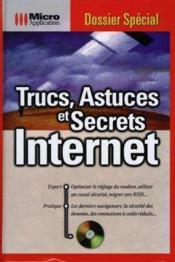 Trucs, astuces et secrets internet : dossier special - Couverture - Format classique