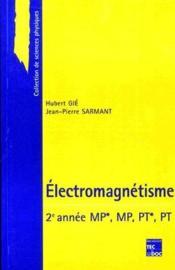 Électromagnétisme ; 2ème année ; MP*, MP, PT*, PT - Couverture - Format classique