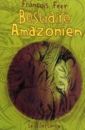 Bestiaire amazonien - Couverture - Format classique