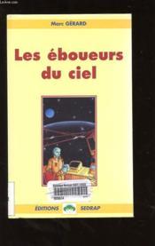 Les éboueurs du ciel ; CM1, CM2 ; roman - Couverture - Format classique