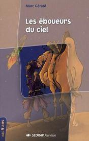Les éboueurs du ciel ; CM1, CM2 ; roman - Intérieur - Format classique