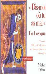 Dis Moi Ou Tu As Mal T.2 ; Le Lexique - Intérieur - Format classique