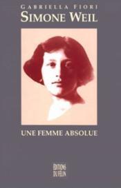 Simone weil une femme absolue - Couverture - Format classique