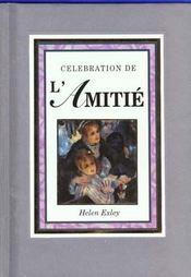 Celebration de l'amitie - Intérieur - Format classique