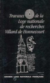 Travaux de la loge nationale de recherches Villard de Honnecourt n°29 - Couverture - Format classique