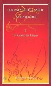 Le Cahier Des Images - Couverture - Format classique