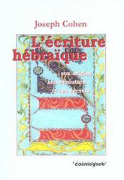 L'écriture hébraïque ; son origine, son évolution et ses secrets - Intérieur - Format classique