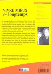 Vivre Mieux Et Plus Longtemps - 4ème de couverture - Format classique
