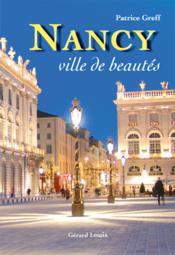 Nancy, ville de beautés - Couverture - Format classique