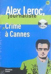 Alex Leroc, journaliste ; crime à Cannes ; niveau 2 - Intérieur - Format classique