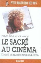 Le sacré au cinéma ; divinité et mystère sur grand écran - Couverture - Format classique
