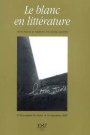 Le blanc en littérature - Couverture - Format classique