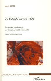 Du logos au mythos ; textes des conférences sur l'imaginaire et la rationalité - Couverture - Format classique