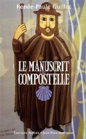 Le manuscrit de Compostelle - Couverture - Format classique